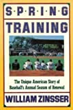 Spring Training, William K. Zinsser, 0060160594