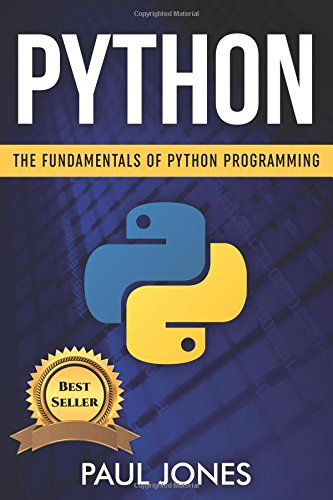 Python: The Fundamentals Of Python Programming