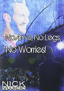Nick Vujicic DVD: No Arms, No Legs, No Worries!