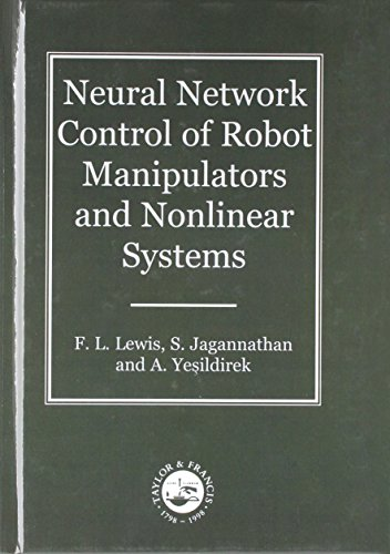 Network Control (Neural Network Control Of Robot Manipulators And Non-Linear Systems (Series in Systems and Control))
