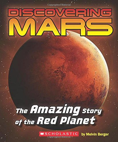 Discovering Mars: The Amazing Story of the Red Planet ebook
