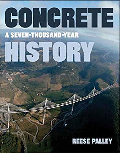 ''PDF'' Concrete: A Seven-Thousand-Year History. acepto Erlang Husch entrada provides napja