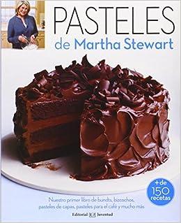 Pasteles De Martha Stewart (REPOSTERIA DE DISEÑO): Amazon.es ...