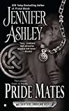 Pride Mates (Shifters Unbound, Book 1) by  Jennifer Ashley in stock, buy online here