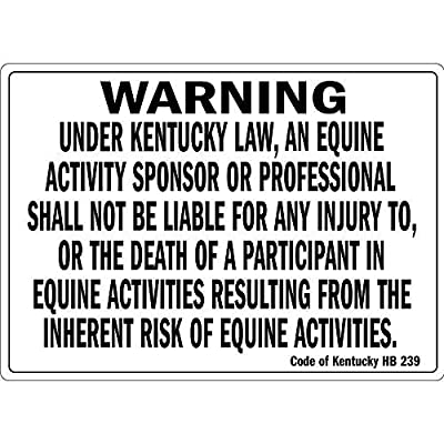 Warning Under Kentucky Law an Equine Activity OSHA Metal Sign Warning Saftey Sign Pre-drilled Holes for Easy mounting