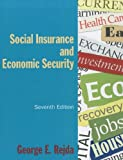 Social Insurance and Economic Security, Rejda, George E., 0765627485