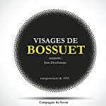Visages de Bossuet | Jacques-Bénigne Bossuet