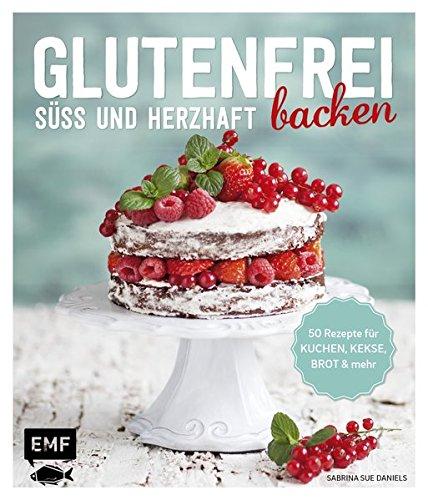 glutenfrei-backen-sss-und-herzhaft-50-rezepte-fr-kuchen-kekse-brot-und-mehr