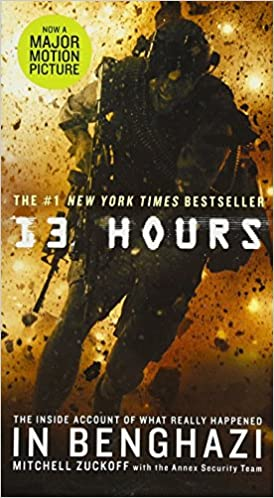 13 Hours: The Inside Account of What Really Happened in Benghazi: MItchell  Zuckoff: 9781455538393: Amazon.com: Books