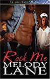 Rock Me, Melody Lane, 141995895X