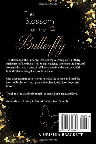 The Blossom of the Butterfly: Love Letters To Loving Me