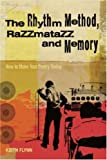 img - for The Rhythm Method, Razzmatazz and Memory: How To Make Your Poetry Swing book / textbook / text book