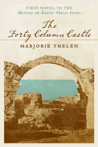 40 Column (The Forty Column Castle: A Mystery Set on the Island of Cyprus)