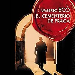 El cementerio de Praga [The Prague Cemetery]