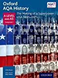 img - for Oxford AQA History for A Level: The Making of a Superpower: USA 1865-1975 book / textbook / text book