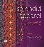 Splendid Apparel: A Handbook of Embroidered Knits
