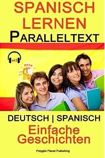 Spanisch Lernen Für Anfänger Mit Audio 10 Leichte Kurzgeschichten