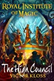 The High Council (Royal Institute of Magic) (Volume 6)