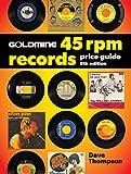Goldmine 45 RPM Records Price Guide