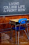 Living College Life in the Front Row, Jon Vroman, 1456580868