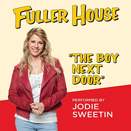 The Boy Next Door (from \ Fuller House\ )  sc 1 st  Amazon.com & The Boy Next Door (from \