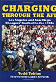 Charging Through the AFL, Todd Tobias, 1596520124