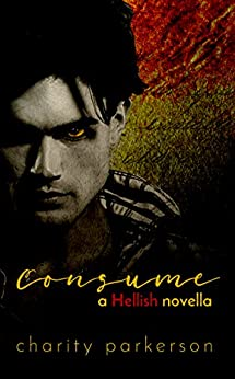 Consume (Hellish Book 1) by [Parkerson, Charity]
