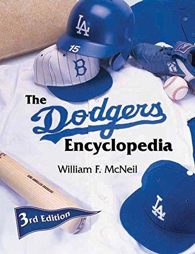 The Dodgers Encyclopedia [William F. McNeil] (Tapa Blanda)