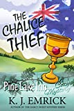 The Chalice Thief (Pine Lake Inn Cozy Mystery Book 6)