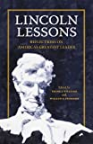 img - for Lincoln Lessons: Reflections on America's Greatest Leader book / textbook / text book