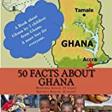 50 Facts about Ghana
