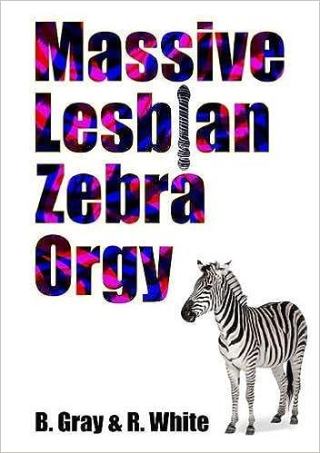 Book Massive Lesbian Zebra Orgy