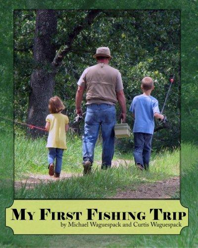 My First Fishing Trip