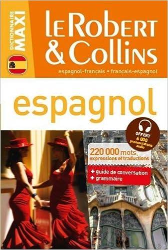 En ligne Dictionnaire Le Robert & Collins Maxi espagnol pdf epub