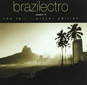 Various - Brazilectro Session 3 (The Fall - Winter Edition)