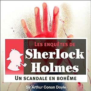 Un scandale en Bohême (Les enquêtes de Sherlock Holmes 11) | Livre audio