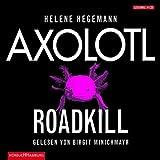 Axolotl Roadkill von Helene Hegemann