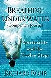 Breathing Under Water Companion Journal