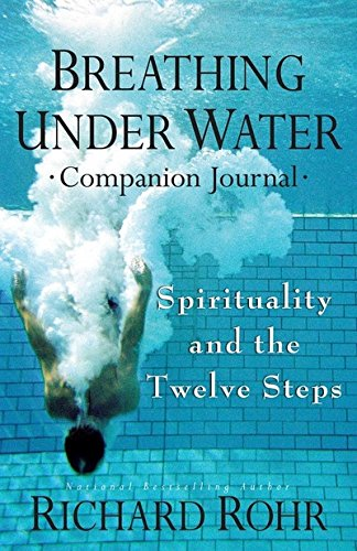 Breathing Under Water Companion Journal: Spirituality and the Twelve Steps by Franciscan Media