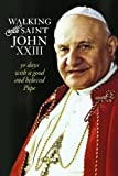 Walking with Saint John XXIII, Costello, 1627850058