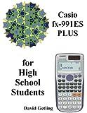 Casio fx-911ES PLUS for High School Students
