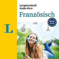 Langenscheidt Audio-Kurs Französisch: Niveau A1-A2