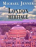 London Heritage, Michael Jenner, 0718133609