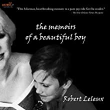 The Memoirs of a Beautiful Boy Audiobook by Robert Leleux Narrated by Jeremy Arthur