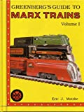 Greenberg's Guide to Marx Trains, Eric Matzke, 0897781317