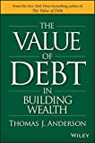 img - for The Value of Debt in Building Wealth book / textbook / text book