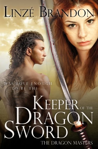 Book: Keeper of the Dragon Sword (The Dragon Masters) by Linzé Brandon