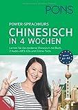 PONS Power-Sprachkurs Chinesisch in 4 Wochen: Lernen Sie Chinesisch mit Buch, 2 Audio+MP3-CDs und Online-Tests