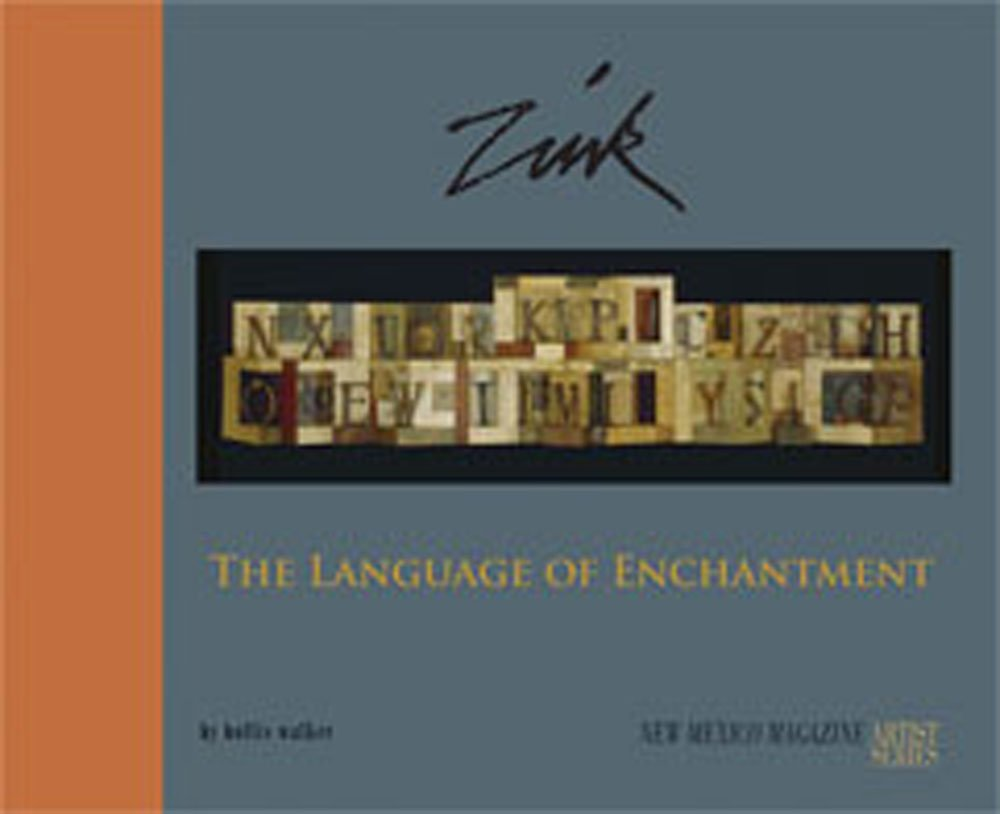 Download Zink: The Language of Enchantment (New Mexico Magazine Artist Series) ebook