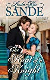 The Knot of a Knight (The Holidays of the Aristocracy Book 2) - Kindle edition by Sande, Linda Rae. Romance Kindle eBooks @ Amazon.com.